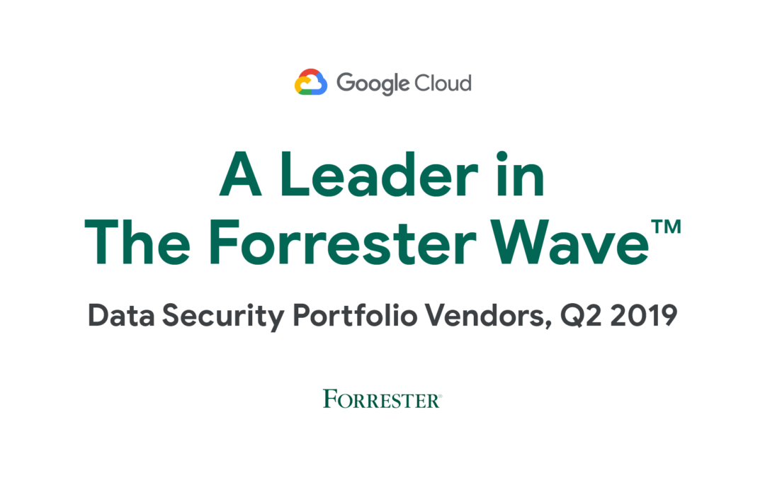Google Cloud – Recognized Leader in Two Forrester Wave 2019 Reports